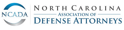 North Carolina Association of Defense Attorneys