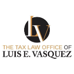 Tax Law Office of Luis E Vasquez